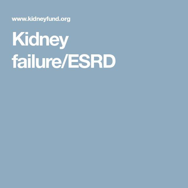 Kidney failure/ESRD