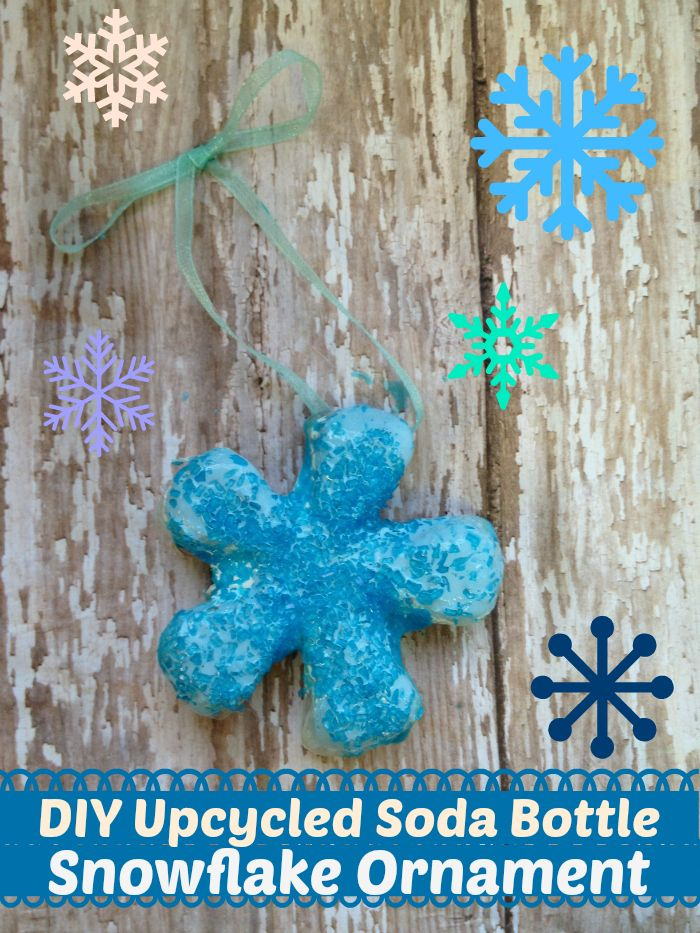 DIY Upcycled Soda/Pop Bottle Snowflake Ornament - Easy to Make - Great Craft for Kids!