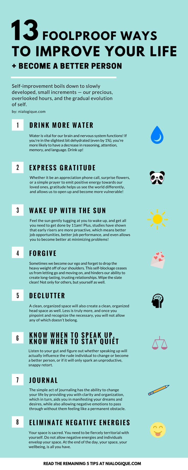 "Good: ""13 Foolproof Ways to Improve Your Life + Become a Better Person"". Infographic. I agree with all of this. For a good life. I would add a few things -- but this is such a good start."