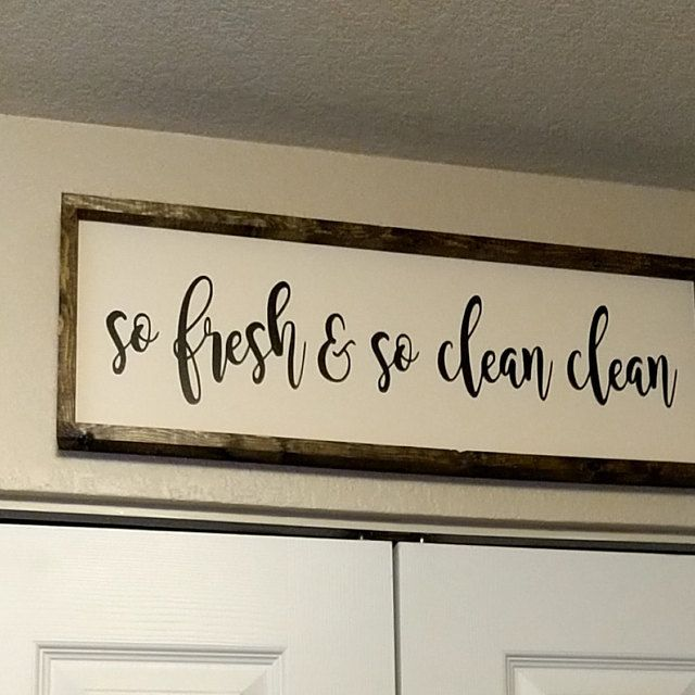 So Fresh And So Clean Clean Sign Wood Sign Farmhouse Sign Etsy In 2020 Laundry Signs Bathroom Signs Wood Signs