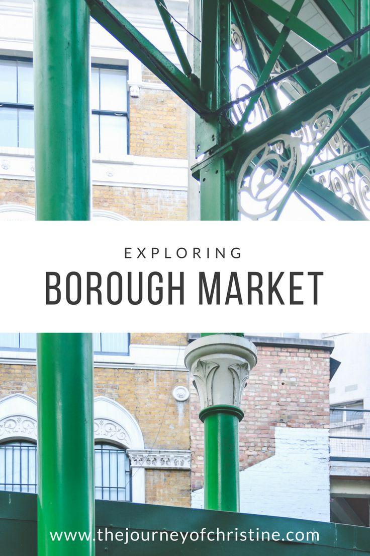 Exploring Borough Market   London, England   The Journey of Christine