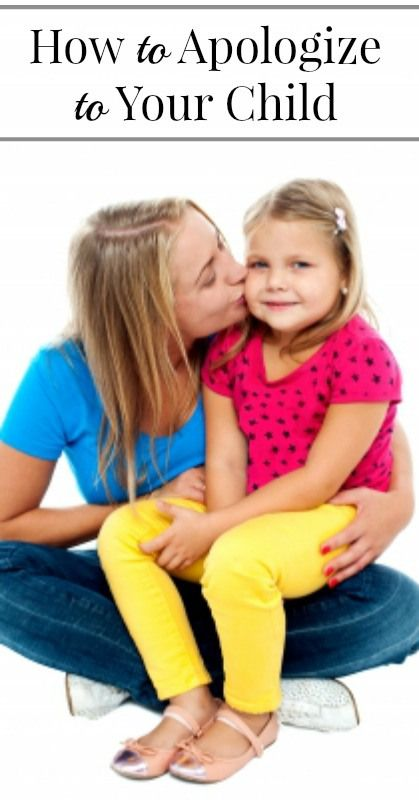 How to Apologize to Your Child {Positive Parenting}
