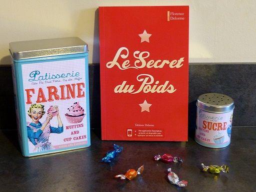 Le Secret du Poids, de Florence Delorme : http://www.menagere-trentenaire.fr/2015/12/10/le-secret-du-poids