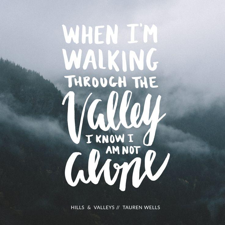 Tauren Wells Hills and Valleys Christian Song Lyrics Britt Lauren Designs Typography Handlettering