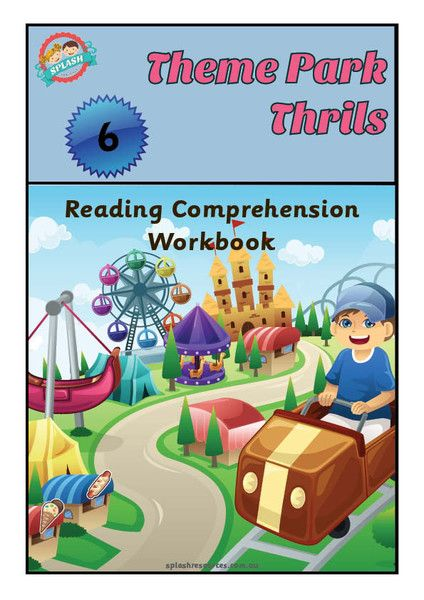 Reading Comprehension Workbook - Theme Park Thrills – Splash Resources