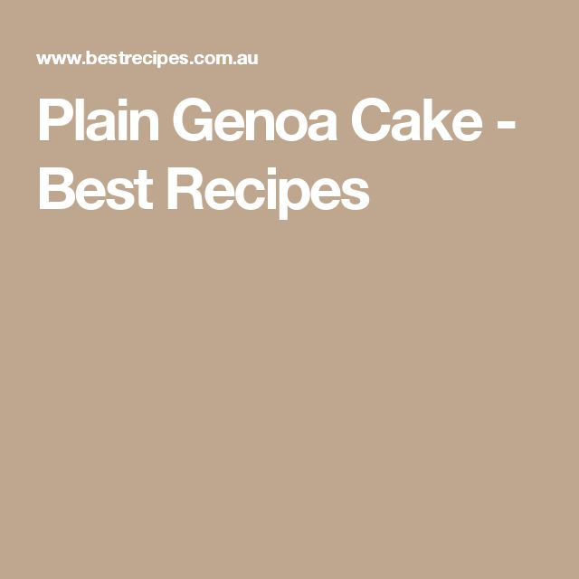 Plain Genoa Cake - Best Recipes