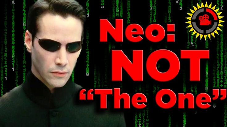 """Film Theory: Neo ISN'T The One in The Matrix Trilogy, Published on Sep 12, 2015. Either way, you probably know this world-is-a-computer-simulation sci-fi series by its slo-mo bullets, screens full of green text, and a whole lot of Keanu Reeves making his """"serious face."""" What you might NOT know about the Matrix is that the main character, Neo, is not actually the savior of the world and acts is actually just a pawn throughout the entire series meant to throw off you and almost everyone else…"""