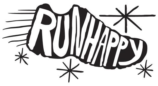 Every run is a happy run.