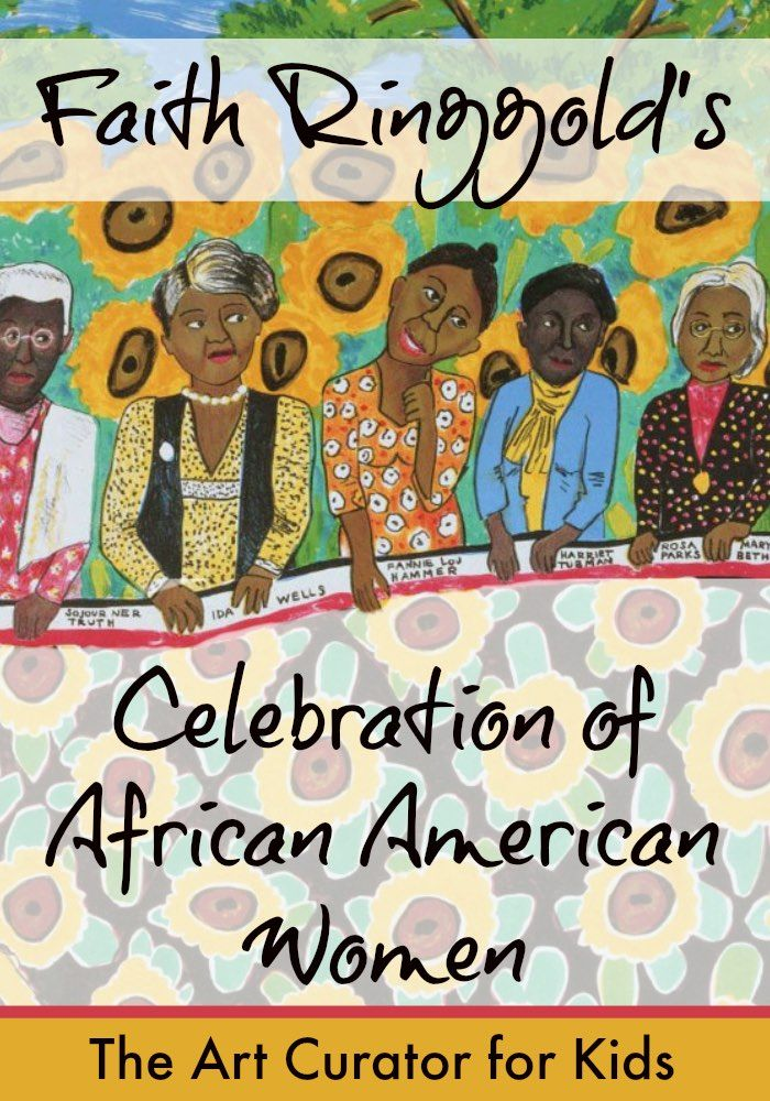 The Art Curator for Kids - Faith Ringgold's Celebration of African American Women, Art lesson and giveaway for Black History Month!