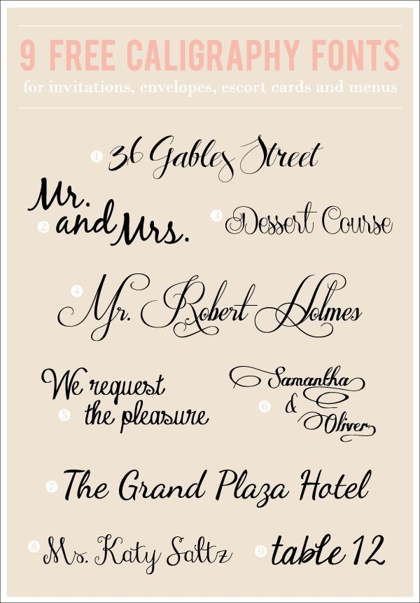 9 Totally Free Caligraphy Fonts- (These are especially great to use for showers, weddings or fancy events!