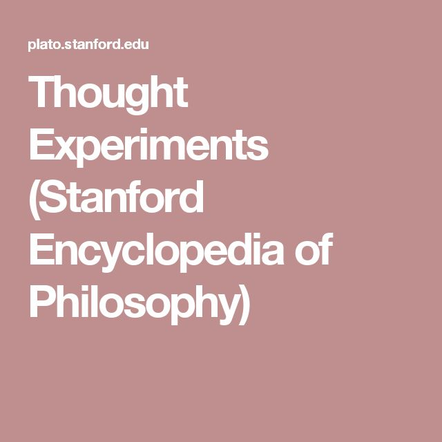 Thought Experiments (Stanford Encyclopedia of Philosophy)