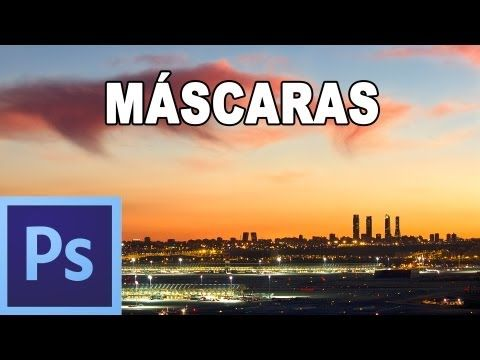 Máscaras en photoshop: Qué son y para qué sirven - Tutorial Photoshop en Español (HD) - YouTube
