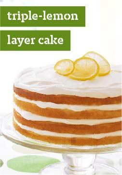 ... Triple Lemon Layered, Cake Recipe, Yellow Cake, Layer Cakes, Creamy