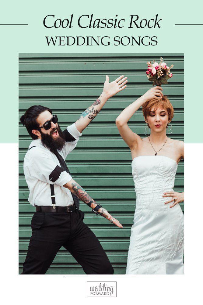 Playlist You Need Classic Rock Wedding Songs Wedding Forward In 2020 Rock Wedding Songs Wedding Dance Songs Wedding Ceremony Songs
