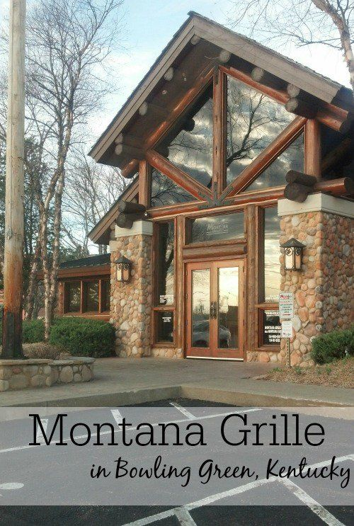Montana Grill in Bowling Green, Kentucky. This place is absolutely incredible!