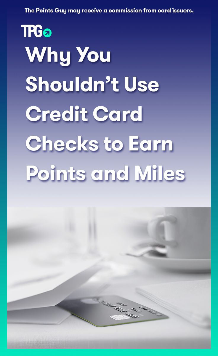 Why You Shouldn't Use Credit Card Checks to Earn Points and Miles