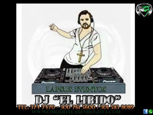 Contrata los mejores DJ en Bogota; profesionales a tu disposición.  Lapsus Eventos www.chiquitecasenbogota.com