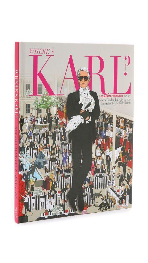 Where's Karl? Book, $16; shopbop.com