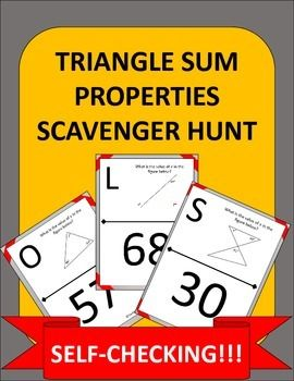 Triangle Sum Property made fun!  Instead of doing another boring old worksheet; try a fun scavenger hunt and get your students up and moving around!This product consists of 10 geometry problems in which students apply triangle sum properties to calculate the value of x or the measure of an angle.
