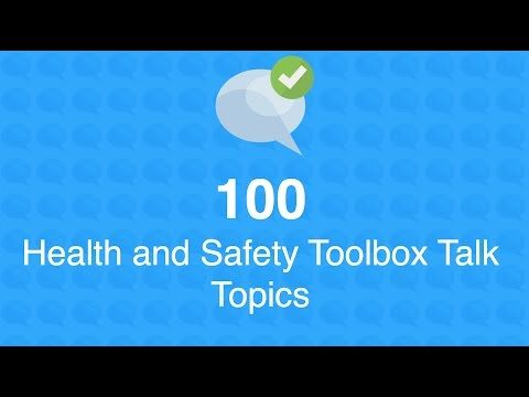 100 Health and Safety Toolbox Talk Topics