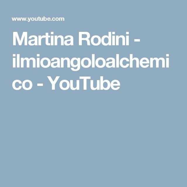Martina Rodini - ilmioangoloalchemico  - YouTube