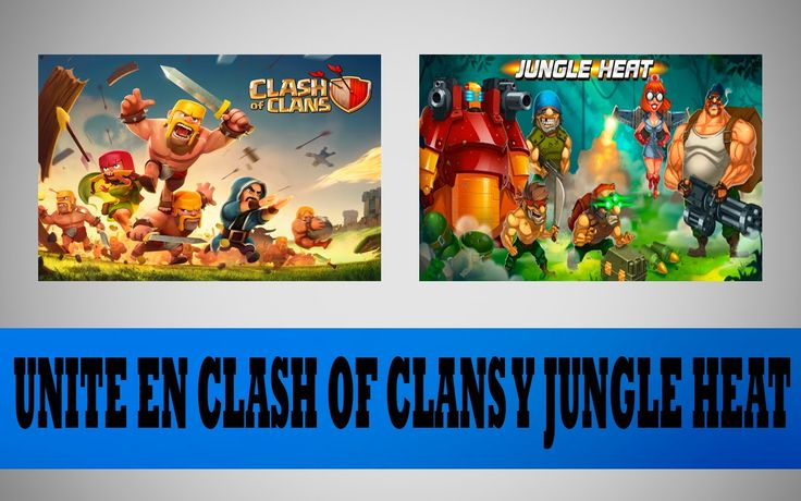 Apoya a JP - en Clash of Clans y Jungle Heat Android