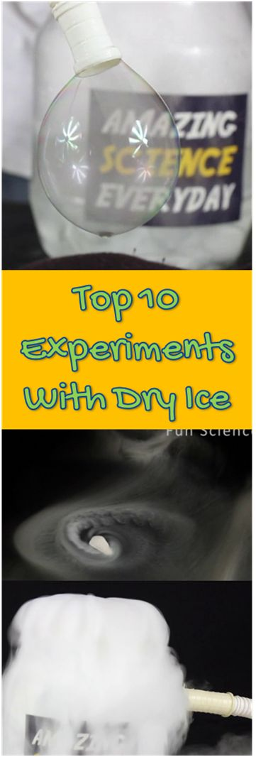 Top 10 Dry Ice Experiments for Kids at Home and School. Clickt o View Videos and Instructions. #Science #scienceexperiments
