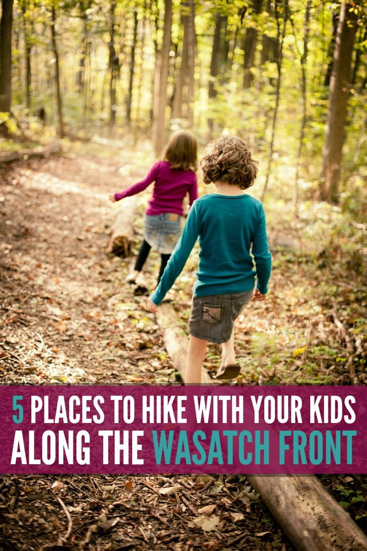 5 Places To Hike With Kids Along The Wasatch Front