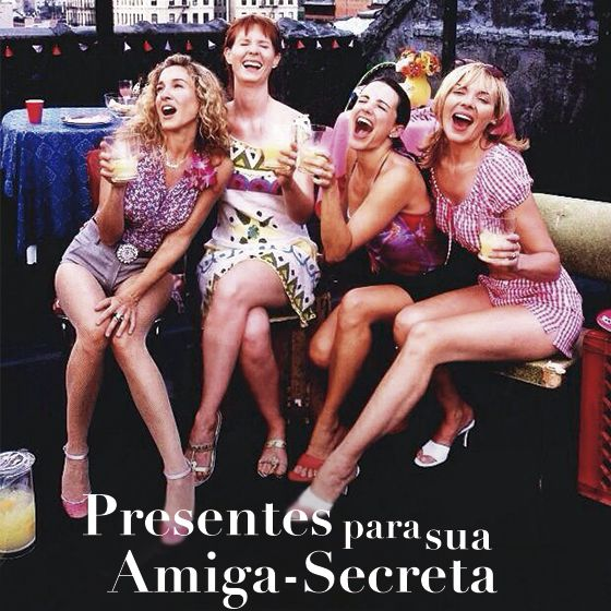 Melhores Presentes para Amigo-Secreto #gift #SexandtheCity #holidays