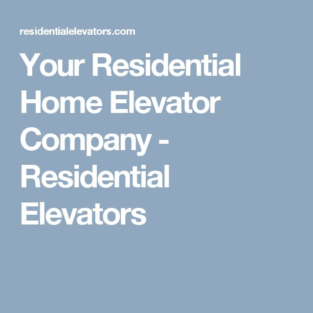 8 best elevators images on pinterest elevator elevator for Home elevators direct