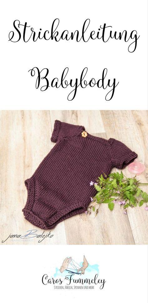 Süßen Babybody einfach stricken mit dieser Anleitung - für erfahrene Anfänger geeignet, mit verkürzten Reihen und ohne Naht
