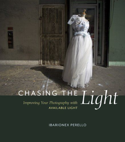 Chasing the Light: Improving Your Photography with Availa...