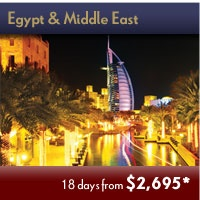 Egypt & Middle East. Extraordinary Time-limited Adventures Events. Save up to 45% off Early Booking Fares!  Click Picture Above to Contact us for Details.