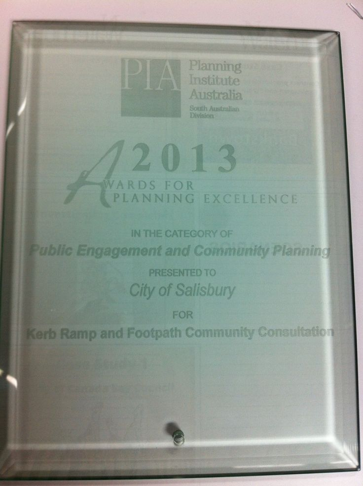 Congratulations to our staff at the City of Salisbury who won a Community Engagement award at the 2013 Planning Institute of Australia awards for our kerb ramp and footpath consultation. The consultation led to a complete change in the Councils policy about the future of footpaths in the area as the community said don't focus on the main hubs (shopping, transport, center) but focus on getting us to those hubs via local networks. #win #winning #award