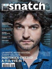 Snatch #7 : Matthieu Chedid a-t-il tué M ?