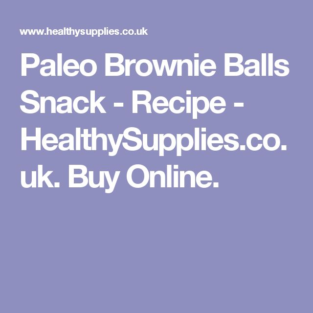 Paleo Brownie Balls Snack - Recipe - HealthySupplies.co.uk. Buy Online.