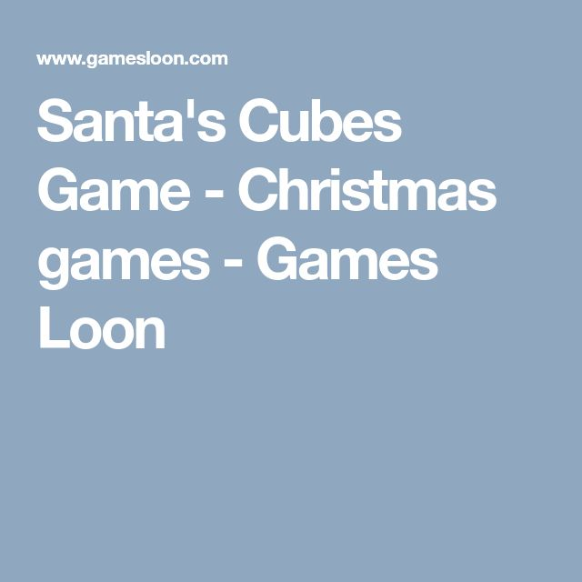 Santa's Cubes Game - Christmas games - Games Loon