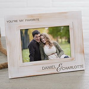Buy engraved picture frames with our You're My Favorite design. Custom engraved on beautiful white washed wood. Free personalization & fast shipping.