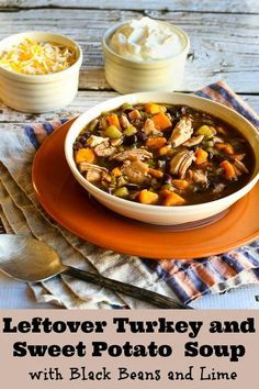 Leftover Turkey and Sweet Potato Soup Recipe with Black Beans and Lime; this gluten-free soup is one of my favorites to make with leftover turkey! [from KalynsKitchen.com] #TurkeySoup