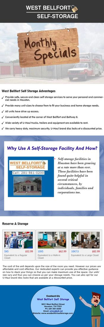 West Bellfort Self Storage Houston, we understand the importance of such facilities. Despite offering hi-end storage facilities in Houston, we make sure that our prices are extremely low and easily affordable.