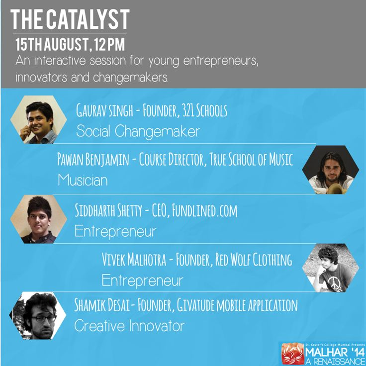 """We proudly present """"The Catalyst"""", a forum where you can interact with young entrepreneurs and change makers, and find out how they made it big. Prepare to be inspired.  15th August, 12pm. Be there!"""