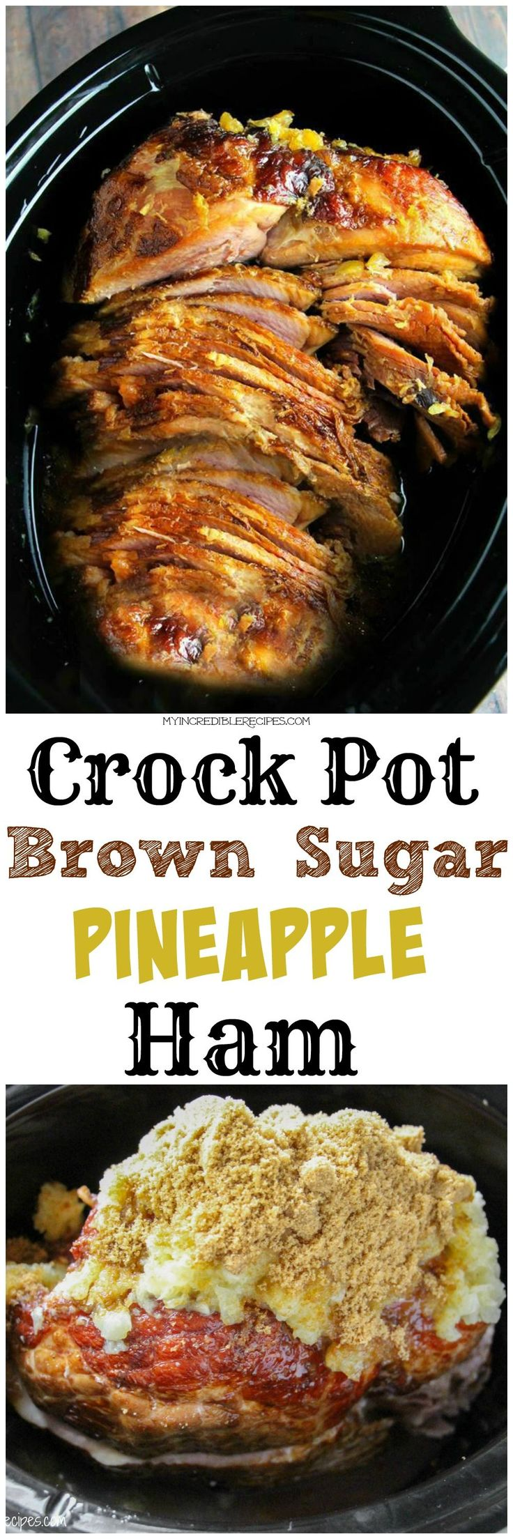 Crock Pot Brown Sugar Pineapple Ham!