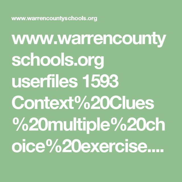 www.warrencountyschools.org userfiles 1593 Context%20Clues%20multiple%20choice%20exercise.pdf