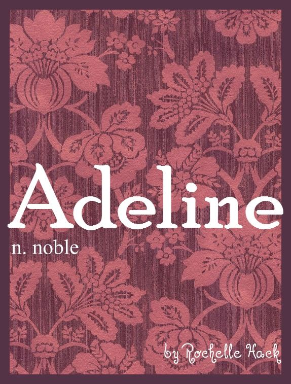 Baby Girl Name: Adeline. Meaning: Noble. Origin: German. I think Addie would be the cutest nickname. http://www.pinterest.com/vintagedaydream/baby-names/