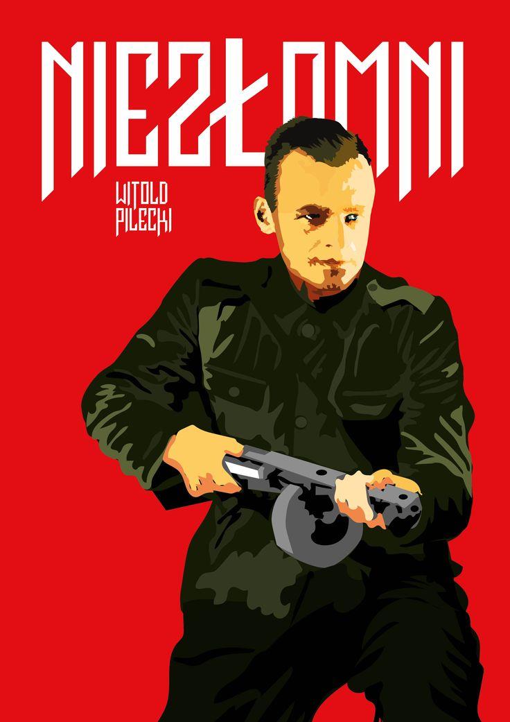 poster dedicated to the Soldiers Cursed / Żołnierze Wyklęci / Żołnierze Niezłomni / WITOLD PILECKI