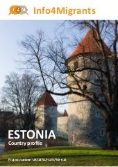 Country profile - Estonia. Information about Estonia. The dos and the dont's, business etiquette, general information about the country. The document was created for the project Info4migrants. Project number UK/13/LLP-LdV/TOI-615