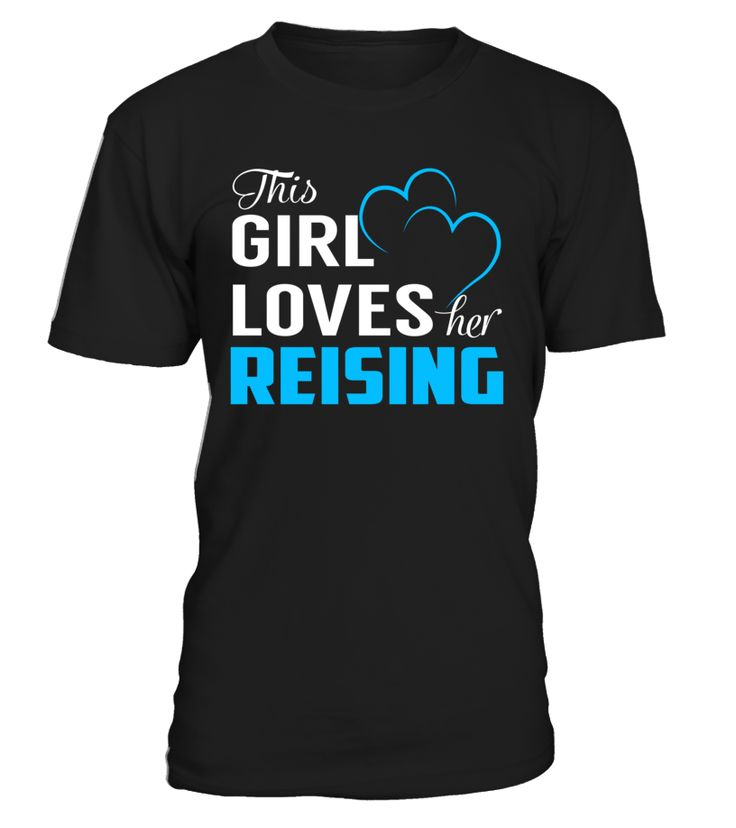 This Girl Love Her REISING Last Name T-Shirt #Reising