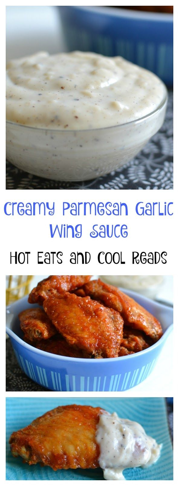 A delicious dipping sauce that's great for any wings, especially buffalo! Ready in less than 10 minutes! Creamy Parmesan Garlic Buffalo Wing Dipping Sauce Recipe from Hot Eats and Cool Reads