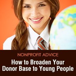 How to Broaden Your Donor Base to Young People