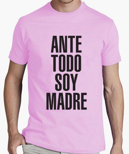 Camiseta Ante Todo Soy Madre
